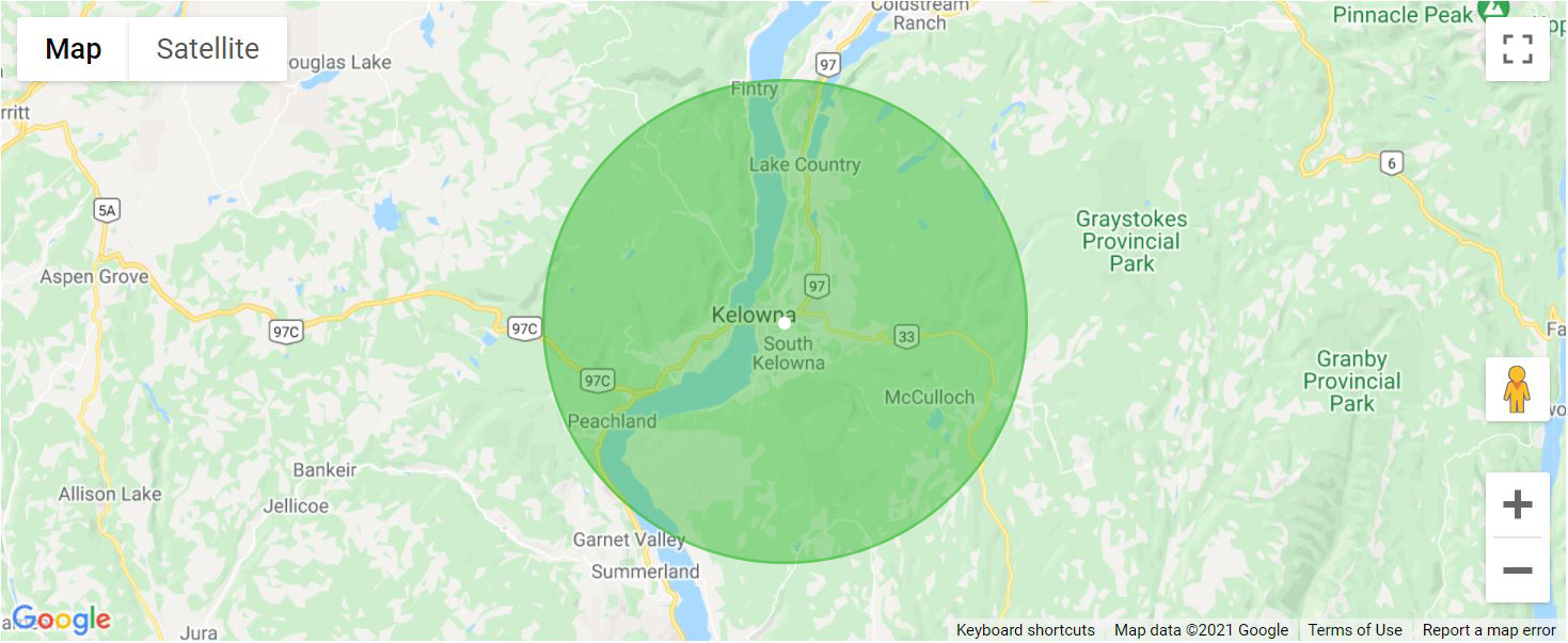 Deliveries must be within 30km of our Kelowna store.